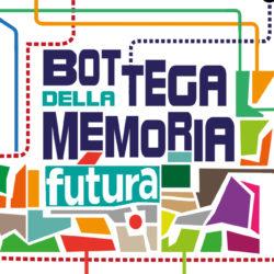 La Bottega della memoria futura